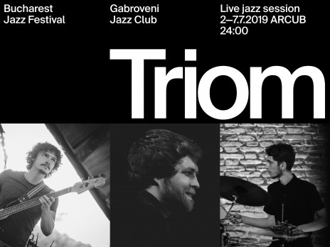 Gabroveni Jazz Club | TRIOM | 2 - 7 iulie 2019 | Live Jam Sessions